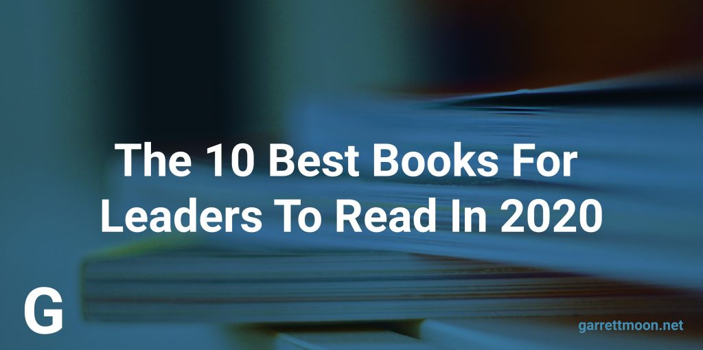 Best Books For Leaders To Read In 2020